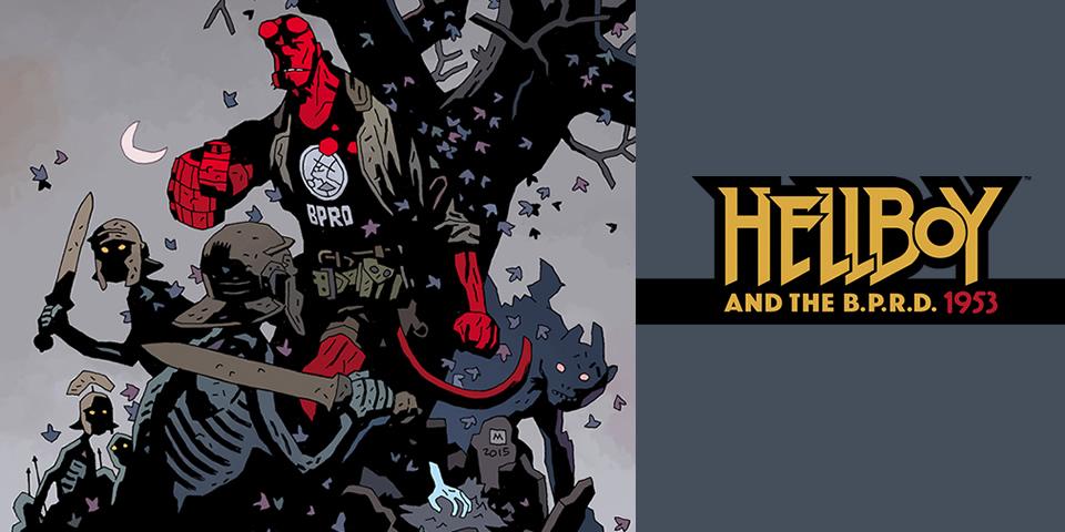Hellboy & the B.P.R.D. 1953